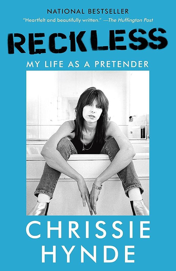 シード投げ捨てる化粧Reckless: My Life as a Pretender (English Edition)
