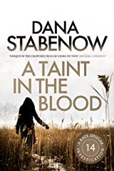 A Taint in the Blood (A Kate Shugak Investigation Book 14) Kindle Edition