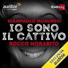 Rocco Morabito: Io sono il cattivo