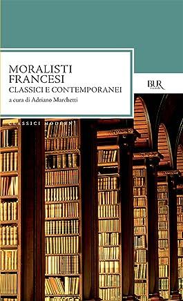Moralisti francesi: Classici e contemporanei
