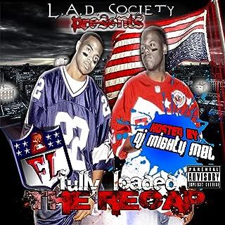 The Recap Hosted By DJ Mighty Mel