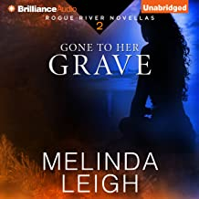 Gone to Her Grave: Rogue River Novella, Book 2