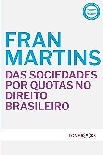 Das Sociedades por Quotas no Direito Brasileiro
