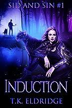 Induction (Sid & Sin #1) (Sid & Sin Series)