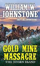 Gold Mine Massacre (The Jensen Brand Book 4)