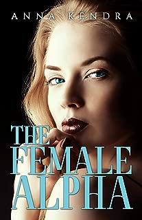 The Female Alpha: A Werewolf Romance