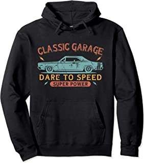 Classic Garage Hot Rod Muscle Car Dare To Speed Car Guy Gift Pullover Hoodie