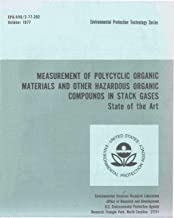 Measurement of Polycyclic Organic Materials and other Hazardous Organic Compounds in Stack Gases: State of the Art