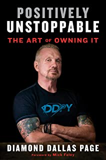 Positively Unstoppable: The Art of Owning It with the Power of Mind-set, Motivation, and DDP Yoga