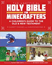 The Unofficial Holy Bible for Minecrafters: A Children's Guide to the Old and New Testament (Unofficial Minecrafters Holy Bible)