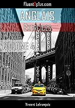 Les mots les plus utilisés en anglais (Vol 4): 100 Exercices pour découvrir 1600 mots en anglais (French Edition)