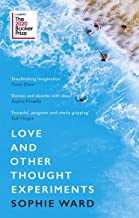 Love & Other Thought Experiments