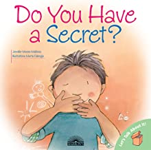 Do You Have a Secret? (Let's Talk About It!)