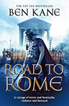 The Road to Rome: (The Forgotten Legion Chronicles No. 3) (English Edition)