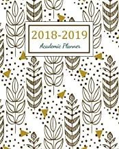 2018 - 2019 Academic Planner: 2018 - 2019 Two Year Planner | Daily Weekly And Monthly Calendar | Agenda Schedule Organizer Logbook and Journal Notebook (24 Month Calendar Planner) (Volume 6)