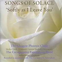 Softly as I Leave You - Songs of Solace