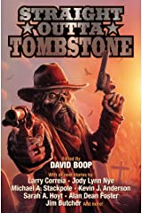 Straight Outta Tombstone Kindle Edition