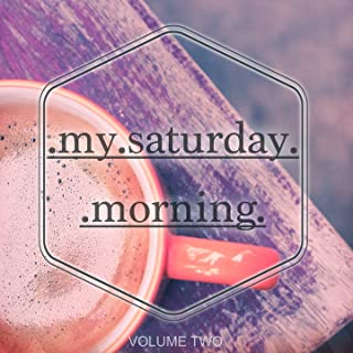 My Saturday Morning, Vol. 2 (Wonderful Tea & Coffee Tunes)