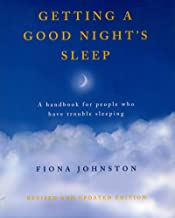 Getting a Good Night's Sleep: A Handbook for People Who Have Trouble Sleeping
