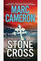 Stone Cross: An Action-Packed Crime Thriller (An Arliss Cutter Novel Book 2) Kindle Edition