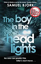 The Boy in the Headlights: From the author of the Richard & Judy bestseller I'm Travelling Alone (Munch and Krüger Book 3) (English Edition)