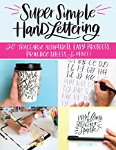 Super Simple Hand Lettering: 20 Traceable Alphabets, Easy Projects, Practice Sheets & More