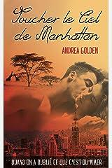 Toucher le ciel de Manhattan (French Edition) Versión Kindle
