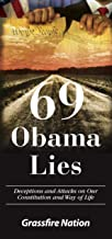 69 Obama Lies: Deceptions and Attacks on our Constitution and Way of Life