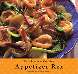 Appetizer Rex: Easy Japanese Cooking