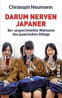 Darum nerven Japaner: Der ungeschminkte Wahnsinn des japanis