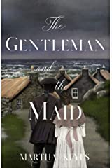 The Gentleman and the Maid (Tales from the Highlands Book 4) Kindle Edition