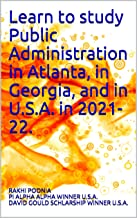 Learn to study Public Administration in Atlanta, in Georgia, and in U.S.A. in 2021-22.