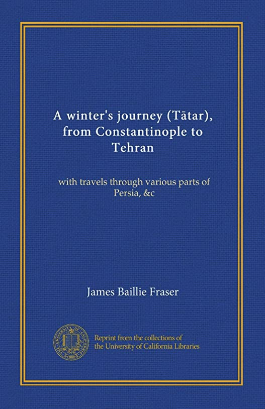 エンドテーブル主に貝殻A winter's journey (Tātar), from Constantinople to Tehran (v.2): with travels through various parts of Persia, &c