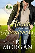 Anson and the Adventuress (Prairie Tales Book 6)
