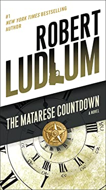 The Matarese Countdown: A Novel (Matarese Dynasty Book 2)
