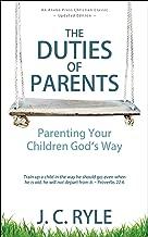 The Duties of Parents: Parenting Your Children God's Way