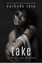 Take (Scars of the Wraiths Book 4) Kindle Edition