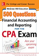 McGraw-Hill Education 500 Financial Accounting and Reporting Questions for the CPA Exam (McGraw-Hill's 500 Questions)