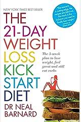 The 21-Day Weight Loss Kickstart Kindle Edition