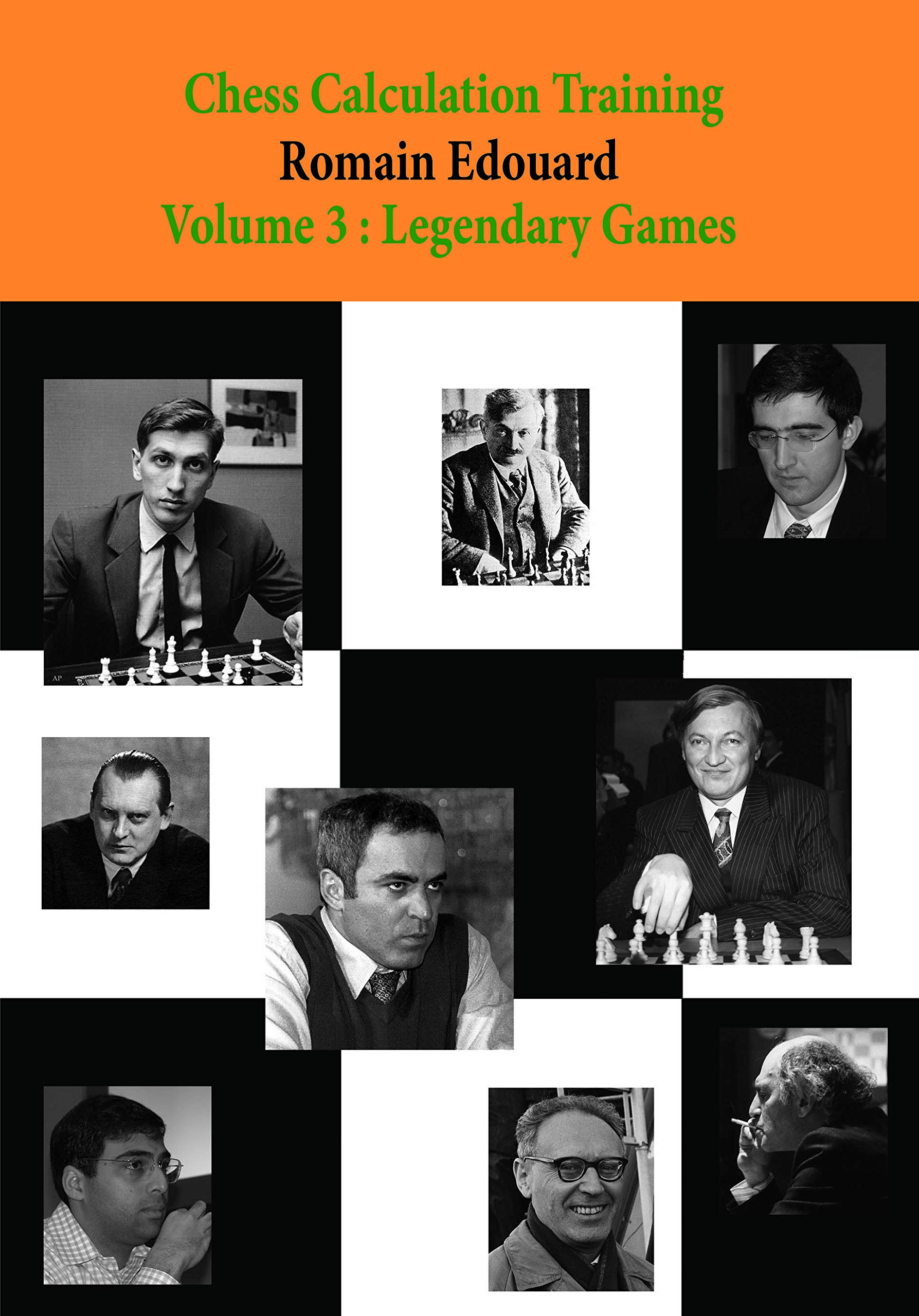 Download Chess Calculation Training Volume 3: Legendary Games 