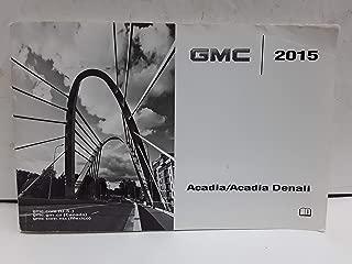 Best 2015 gmc acadia denali owners manual Reviews