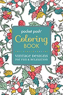 Pocket Posh Adult Coloring Book: Vintage Designs for Fun & Relaxation (Volume 3) (Pocket Posh Coloring Books)