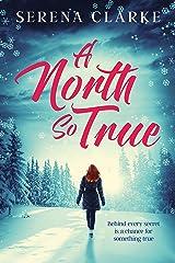 A North So True: A Near & Far Novel Kindle Edition