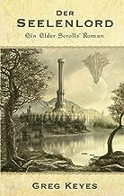 The Elder Scrolls Band 2: Der Seelenlord (German Edition)