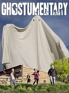 Ghostumentary: A Ghost Documentary