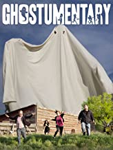 Ghostumentary: A Ghost Documentary