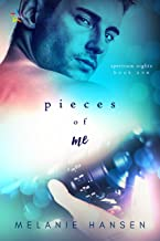 Pieces of Me (Spectrum Nights Book 1)
