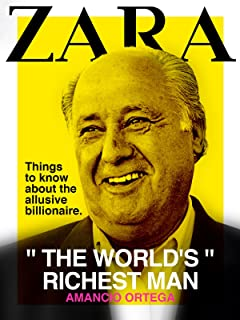 Zara: The World's Richest Man