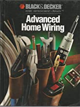 Advanced Home Wiring (Black and Decker Home Improvement Library)