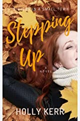 Stepping Up: Humorous and Heartwarming Sister Saga (Sisters in a Small Town Book 3) Kindle Edition